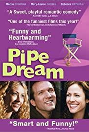 Pipe Dream 2002 poster