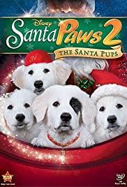 Santa Paws 2: The Santa Pups (2012) cover