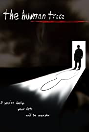 The Human Trace (2008) cover