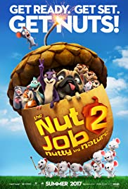The Nut Job 2: Nutty by Nature (2017) cover