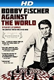 Bobby Fischer Against the World 2011 poster