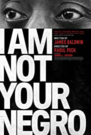 I Am Not Your Negro 2016 poster