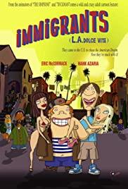 Immigrants (L.A. Dolce Vita) (2008) cover