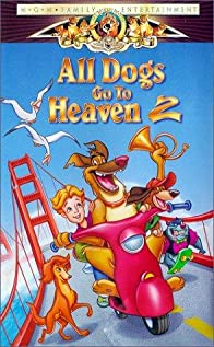 All Dogs Go to Heaven 2 (1996) cover