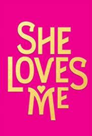She Loves Me (2016) cover