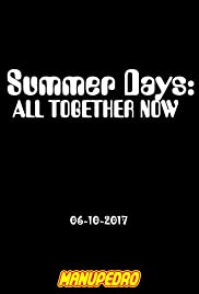 Summer Days: All Together Now (2017) cover