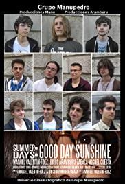 Summer Days: Good Day Sunshine (2016) cover