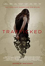 Trafficked (2017) cover