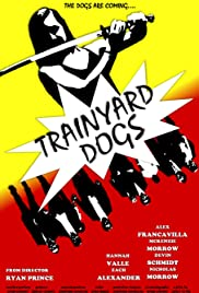 Trainyard Dogs: Part I 2017 poster