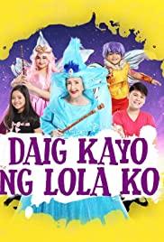 Daig kayo ng lola ko (2017) cover