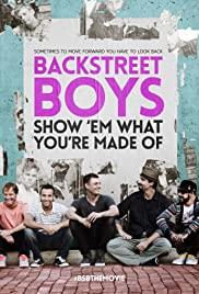 Backstreet Boys: Show 'Em What You're Made Of 2015 poster