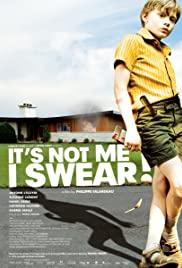 C'est pas moi, je le jure! (2008) cover