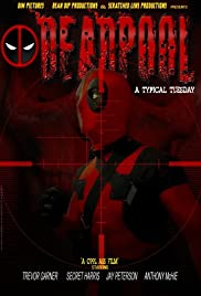 Deadpool: A Typical Tuesday 2012 poster