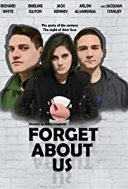 Forget About Us 2017 poster