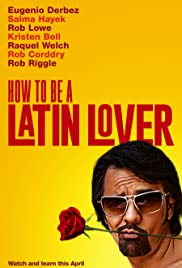 How to Be a Latin Lover (2017) cover