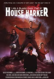 I Had a Bloody Good Time at House Harker (2016) cover