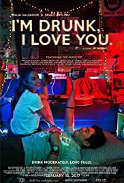 I'm Drunk, I Love You (2017) cover