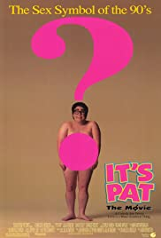 It's Pat: The Movie (1994) cover