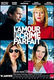 L'amour est un crime parfait (2013) cover