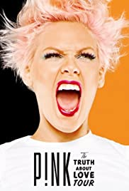 P!Nk: The Truth About Love Tour - Live from Melbourne 2013 poster