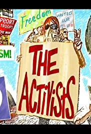 The Activists: War, Peace, and Politics in the Streets 2017 poster