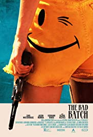 The Bad Batch 2016 poster