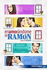 Enamorándome de Ramón (2017) cover