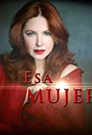 Esa mujer (2013) cover
