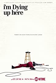 I'm Dying Up Here 2017 poster