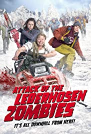 Attack of the Lederhosen Zombies (2016) cover