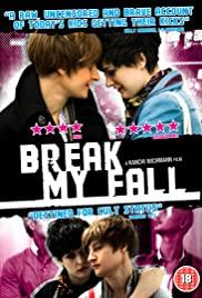 Break My Fall 2011 poster