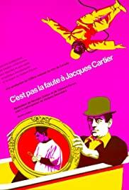 C'est pas la faute à Jacques Cartier 1968 poster