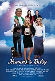 Heavens to Betsy (2017) cover