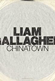 Liam Gallagher: Chinatown (2017) cover