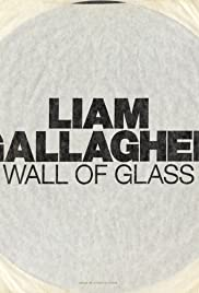 Liam Gallagher: Wall of Glass 2017 poster