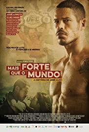Mais Forte que o Mundo: A História de José Aldo (2016) cover