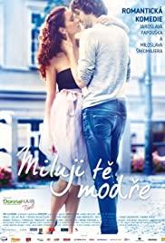 Miluji te modre (2017) cover