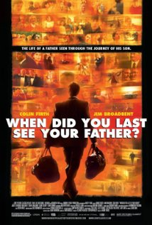 And When Did You Last See Your Father? (2007) cover