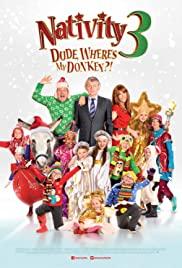 Nativity 3: Dude, Where's My Donkey?! (2014) cover