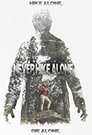 Never Hike Alone (2017) cover