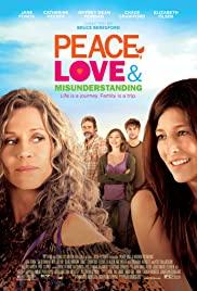Peace, Love & Misunderstanding 2011 poster