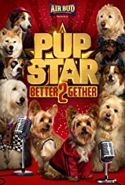 Pup Star: Better 2Gether (2017) cover