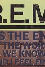 R.E.M.: It's the End of the World as We Know It (And I Feel Fine) 1987 poster