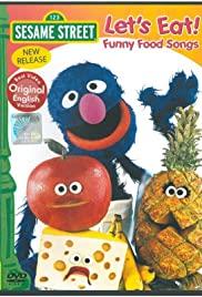 Sesame Street: Let's Eat! Funny Food Songs 1999 poster