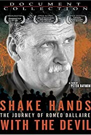 Shake Hands with the Devil: The Journey of Roméo Dallaire (2004) cover