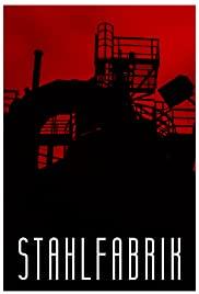 Stahlfabrik (2017) cover