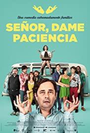 Señor, dame paciencia (2017) cover