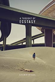 A Thought of Ecstasy (2017) cover