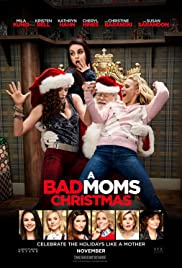 A Bad Moms Christmas (2017) cover