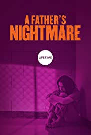 A Father's Nightmare (2018) cover